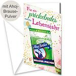 """Motivkarte """"Für ein prickelndes neues Lebensjahr"""" mit Ahoj-Brause-Tütchen"""