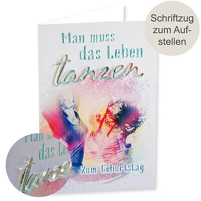 """Motivkarte Geburstag mit Acryl-Schriftzug """"tanzen"""""""