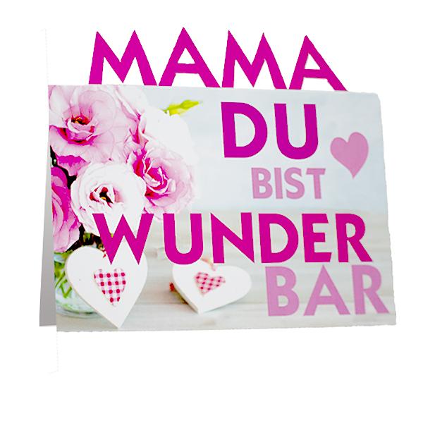 """Aufstellkarte """"Mama du bist wunderbar"""""""