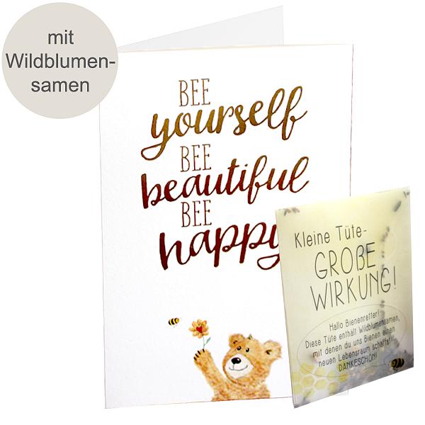 """Motivkarte """"BEE yourself. BEE beautiful. BEE happy"""" mit Blumensamen"""